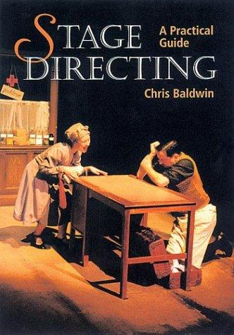 Stage Directing by Chris Baldwin