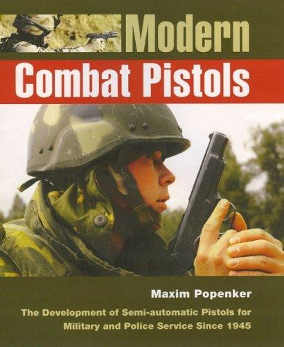 Modern Combat Pistols by Anthony G. Williams