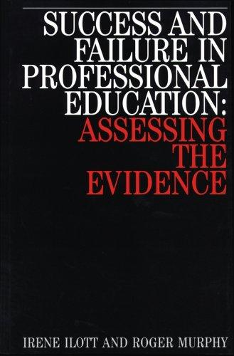 Success and Failure in Professional Education by Irene Iiott
