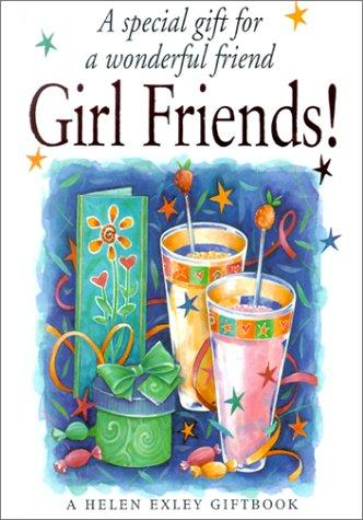 Girl Friends! by Helen Exley
