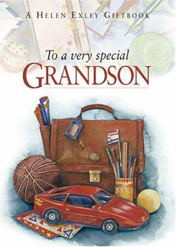 To a Very Special Grandson (To Give and to Keep) by Helen Exley