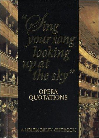 Opera Quotations (Helen Exley Giftbooks) by Helen Exley