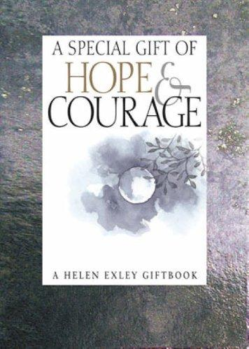 A Special Gift of Hope & Courage (Helen Exley Giftbooks) by Helen Exley