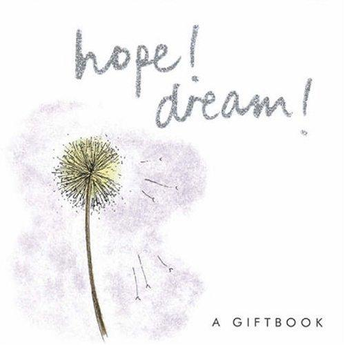 Hope! Dream! (Helen Exley Giftbooks) by Helen Exley