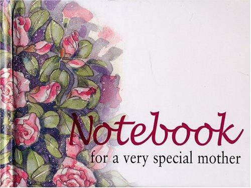 For a Very Special Mother Notebook (To-Give-and-to-Keep) (To-Give-and-to-Keep) by Helen Exley