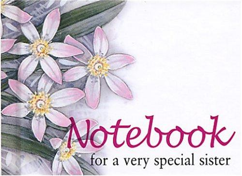 For a Very Special Sister Notebook (To-Give-and-to-Keep) (To-Give-and-to-Keep) by Helen Exley