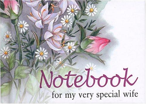 For My Very Special Wife Notebook (To-Give-and-to-Keep) by Helen Exley