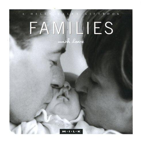 Families with Love (M.I.L.K.) by Helen Exley