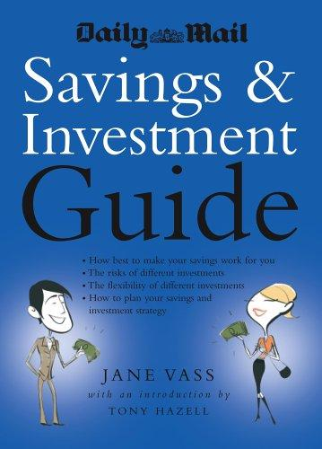 Daily Mail Savings and Investment Guide by Jane Vass