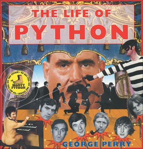 The Life of Python by Perry George