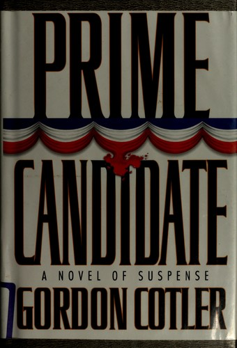 Prime candidate by Gordon Cotler