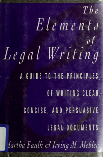 The elements of legal writing by Martha Faulk
