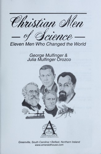 Christian men of science by George Mulfinger