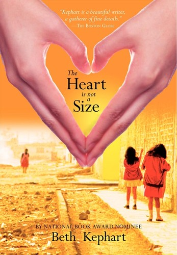 The heart is not a size by Beth Kephart