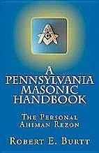 A Pennsylvania Masonic Handbook by
