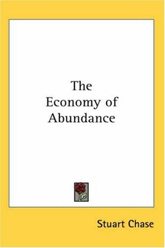 The Economy of Abundance