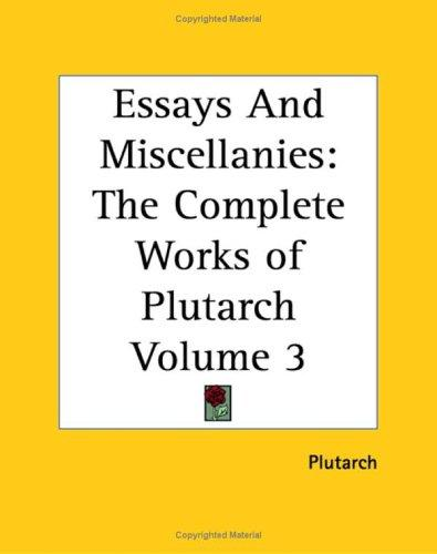 Essays And Miscellanies by Plutarch