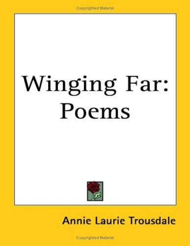 Winging Far
