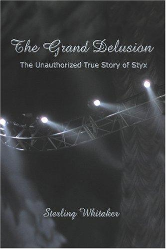 The Grand Delusion by Sterling Whitaker