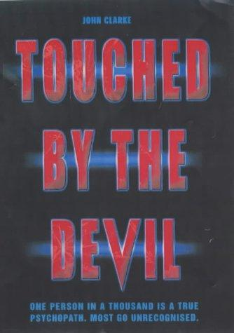 Touched by the Devil by Andy Shea