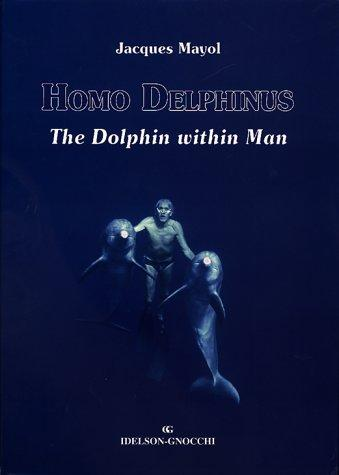 Homo delphinus by Jacques Mayol