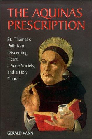 The Aquinas prescription by Gerald Vann