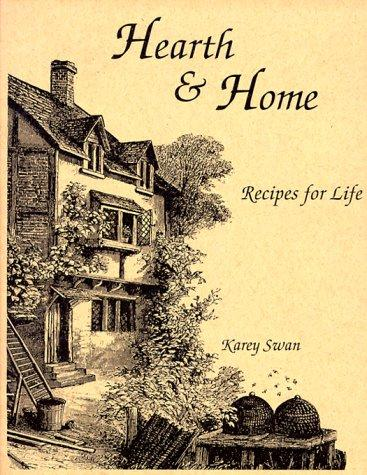 Hearth and home by Karey Swan