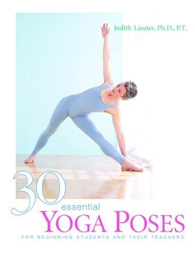 Image 0 of 30 Essential Yoga Poses: For Beginning Students and Their Teachers