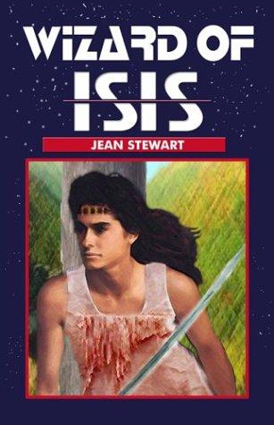Wizard of Isis by Stewart, Jean