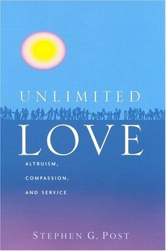 Image 0 of Unlimited Love: Altruism, Compassion, and Service