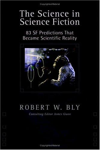 The Science in Science Fiction by Robert Bly