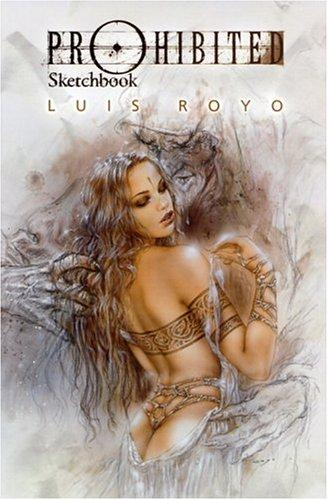 Prohibited Sketchbook (Prohibited) by Luis Royo