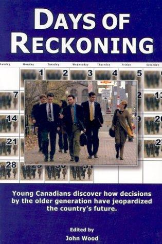 Days of Reckoning (Underground Royal Commission Report) by John Wood