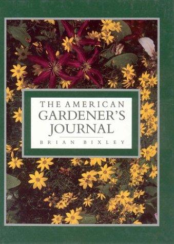 The American Gardener's Journal by Brian Bixley