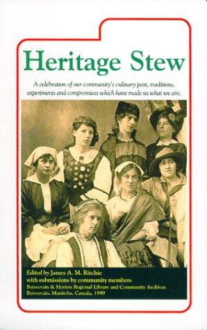 Heritage Stew by James A. M. Ritchie