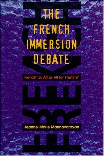 French Immersion Debate by Jeanne-Marie Mannavarayan