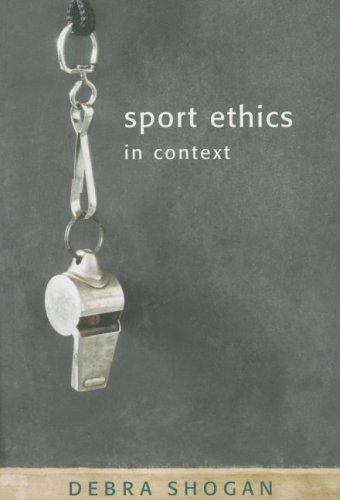 Sport Ethics in Context by Debra Shogan