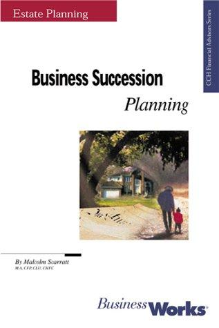 Business Succession Planning by Malcolm Scarratt