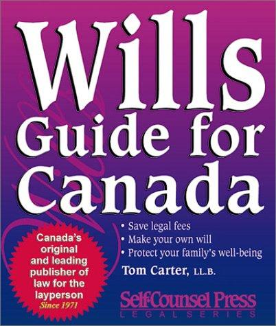 Wills guide for Canada by Tom Carter