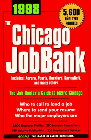 The Chicago Jobbank 1998 (Job Bank Series) by Steven Graber
