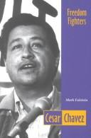 Cesar Chavez (Freedom Fighters) by Mark Falstein