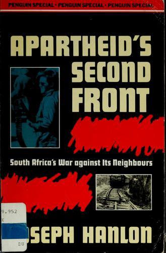 Apartheid's Second Front by Joe Hanlon