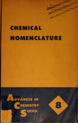Chemical nomenclature by American Chemical Society. Division of Chemical Literature., American Chemical Society. Division of Chemical Literature