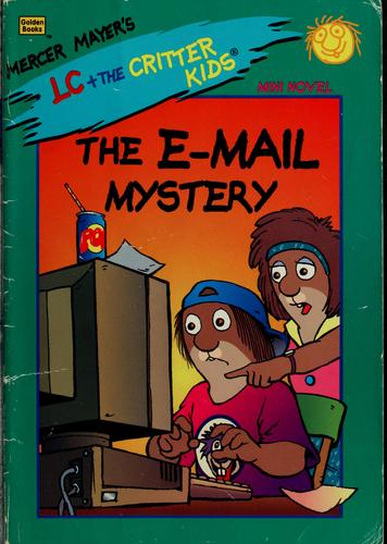 The e-mail mystery by Erica Farber