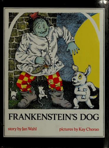 Frankenstein's dog by Jan Wahl
