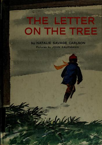 The Letter on the Tree by Natalie Savage Carlson