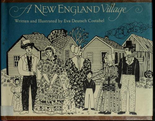 A New England village by Eva Deutsch Costabel