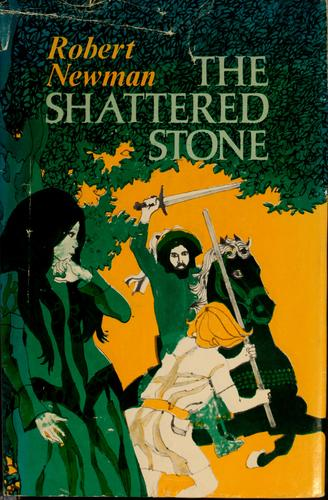 The shattered stone by Robert Newman