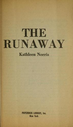 The runaway by Kathleen Thompson Norris