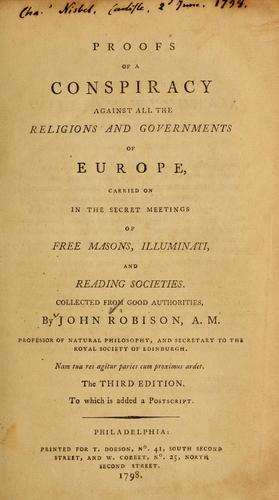 Proofs of a conspiracy against all the religions and governments of Europe by John Robison